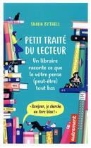 Couverture du livre « Petit traité du lecteur ; un libraire raconte ce que le vôtre pense (peut-être) tout bas » de Shaun Bythell aux éditions Autrement