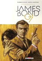 Couverture du livre « James Bond T.1 ; VARGR » de Warren Ellis et Jason Masters et Guy Major aux éditions Delcourt