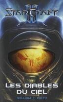 Couverture du livre « Starcraft t.2 ; les diables du ciel » de William C. Dietz aux éditions Panini