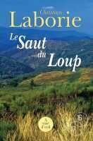 Couverture du livre « Le saut du loup » de Christian Laborie aux éditions A Vue D'oeil