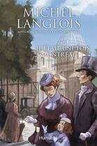 Couverture du livre « Il était une fois Montréal t.2 ; nos combats » de Michel Langlois aux éditions Hurtubise
