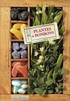 Couverture du livre « Plantes à bonbons » de Serge Schall aux éditions Plume De Carotte