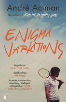 Couverture du livre « ENIGMA VARIATIONS » de Andre Aciman aux éditions Faber Et Faber