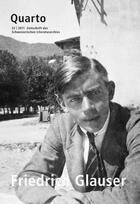 Couverture du livre « Revue Quarto Slatkine N.32 ; Friedrich Glauser » de Quarto aux éditions Slatkine