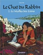 Couverture du livre « Le chat du rabbin T.2 ; le Malka des lions » de Joann Sfar et Brigitte Findakly aux éditions Dargaud