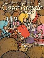 Couverture du livre « Cour royale » de Rochette et Veyron aux éditions Drugstore