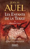 Couverture du livre « Les enfants de la terre ; le pays des grottes sacrées t.6 ; 2ème partie » de Jean-M. Auel aux éditions Pocket