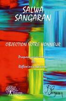 Couverture du livre « Objection Votre Honneur » de Salwa Sangaran aux éditions Edilivre-aparis