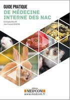 Couverture du livre « Guide pratique de médecine interne des NAC » de Jean-Francois Quinton et Christophe Bulliot aux éditions Med'com