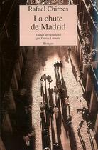 Couverture du livre « La chute de madrid » de Rafael Chirbes aux éditions Rivages