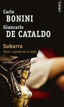 Couverture du livre « Suburra » de Giancarlo De Cataldo et Carlo Bonini aux éditions Points