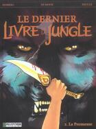 Couverture du livre « Le dernier livre de la jungle t.2 ; la promesse » de Stephen Desberg et Henri Recule et Johan De Moor aux éditions Lombard