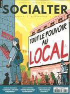 Couverture du livre « Socialter n 39 tout le pouvoir au local - fevrier/mars 2020 » de Collectif aux éditions Socialter
