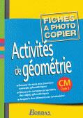 Couverture du livre « Activités de géométrie ; CM1, CM2 ; fichier photocopiable » de Catherine Fournie aux éditions Bordas