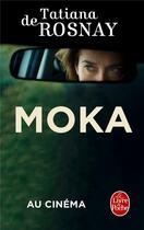 Couverture du livre « Moka » de Tatiana De Rosnay aux éditions Lgf