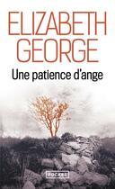 Couverture du livre « Une patience d'ange » de Elizabeth George aux éditions Pocket