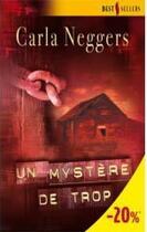 Couverture du livre « Un mystère de trop » de Carla Neggers aux éditions Harlequin