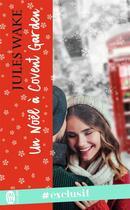 Couverture du livre « Un Noël à Covent Garden » de Jules Wake aux éditions J'ai Lu