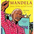Couverture du livre « Mandela Paotr Afrika An Holl Liviou » de Alain Serres aux éditions Tes