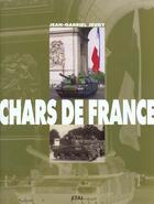 Couverture du livre « Les Chars De France » de Jean-Gabriel Jeudy aux éditions Etai