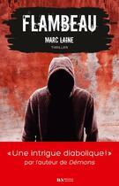 Couverture du livre « Flambeau » de Marc Laine aux éditions Les Nouveaux Auteurs