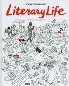 Couverture du livre « Literary life » de Posy Simmonds aux éditions Jonathan Cape