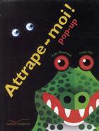Couverture du livre « Attrape-moi ! pop-up » de Moerbeek-K+Dijs-C aux éditions Gautier Languereau