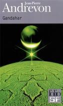 Couverture du livre « Gandahar » de Jean-Pierre Andrevon aux éditions Gallimard