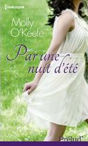Couverture du livre « Par une nuit d'été » de Molly O'Keefe aux éditions Harlequin