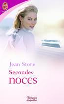 Couverture du livre « Secondes noces » de Jean Stone aux éditions J'ai Lu