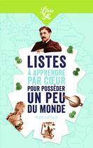Couverture du livre « Listes à apprendre par coeur pour posséder un peu du monde » de Flore Cathala aux éditions J'ai Lu