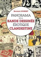 Couverture du livre « Panorama de la bande dessinée érotique clandestine » de Bernard Joubert aux éditions Dynamite