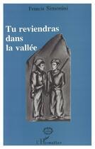 Couverture du livre « Tu reviendras dans la vallée » de Francis Simonini aux éditions L'harmattan