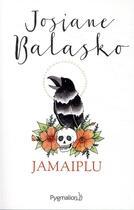 Couverture du livre « Jamaiplu » de Josiane Balasko aux éditions Pygmalion