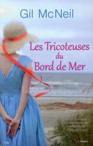 Couverture du livre « Les tricoteuses du bord de mer » de Gil Mcneil aux éditions City