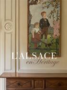 Couverture du livre « L'Alsace en héritage » de Collectif aux éditions Swan