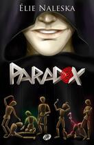 Couverture du livre « Paradox » de Elie Naleska aux éditions Editions Du Chemin