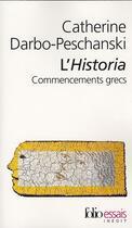 Couverture du livre « L'historia ; commencements grecs » de Darbo-Peschanski C. aux éditions Gallimard