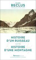Couverture du livre « Histoire d'un ruisseau ; histoire d'une montagne » de Elisee Reclus aux éditions Arthaud