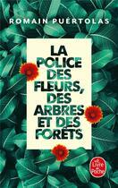 Couverture du livre « La police des fleurs, des arbres et des forêts » de Romain Puertolas aux éditions Lgf