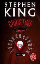 Couverture du livre « Christine » de Stephen King aux éditions Lgf