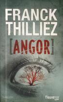 Couverture du livre « Angor » de Franck Thilliez aux éditions Fleuve Noir