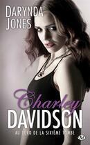 Couverture du livre « Charley Davidson T.6 ; au bord de la sixième tombe » de Darynda Jones aux éditions Milady