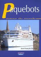 Couverture du livre « Paquebots autour du monde edition 2001 » de Jean-Francois Durand aux éditions Marines