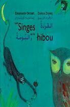 Couverture du livre « Les singes et le hibou » de Emanuela Orciari et Zohra Zryeg aux éditions Marsam