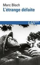 Couverture du livre « L'etrange defaite » de Marc Bloch aux éditions Gallimard