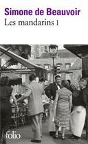 Couverture du livre « Les mandarins t.1 » de Simone De Beauvoir aux éditions Gallimard