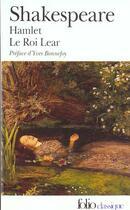 Couverture du livre « Hamlet ; le roi Lear » de William Shakespeare aux éditions Folio