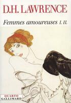 Couverture du livre « Femmes amoureuses ; l'arc en ciel » de David Herbert Lawrence aux éditions Gallimard