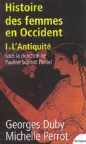 Couverture du livre « L'histoire des femmes en Occident t.1 ; l'Antiquité » de Georges Duby aux éditions Tempus/perrin